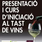 Curs gratuït d´iniciació al tast de vins. Apunta´t.
