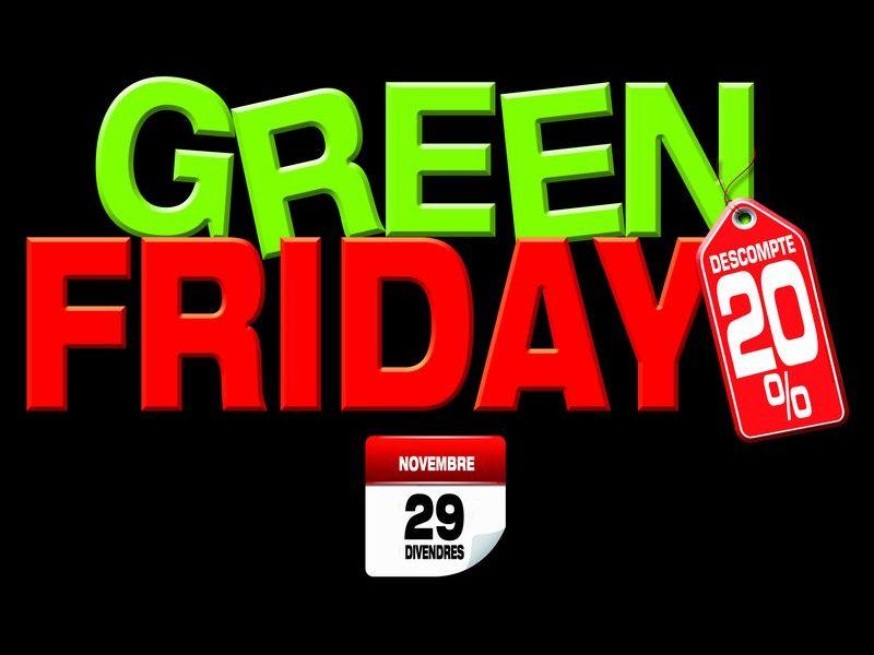 Green Friday amb 20% de descompte