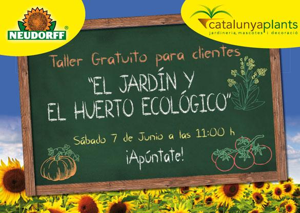 Taller gratuito para clientes: El jardín y el huerto ecológico.
