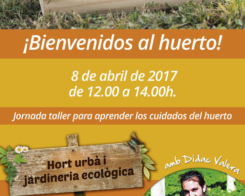 Jornada taller para aprender los cuidados del Huerto con Dídac Valera.