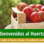 16 de junio: Taller sobre huerto urbano y jardinería ecológica. ¡Apúntate!