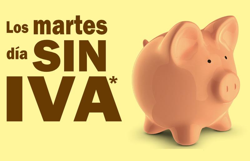 Los martes día SIN IVA